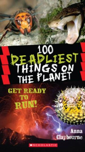 100 DEADLIEST THING ON THE PLANET