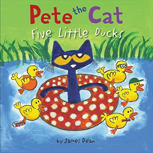 PETE THE CAT : FIVE LITTLE DUCKS