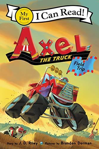 AXEL THE TRUCK: FIELD TRIP