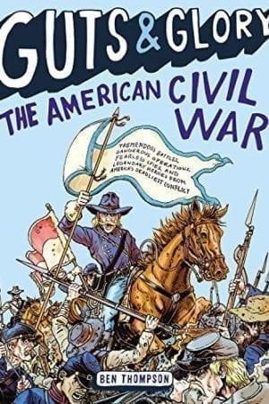 GUTS AND GLORY:  AMERICAN CIVIL WAR