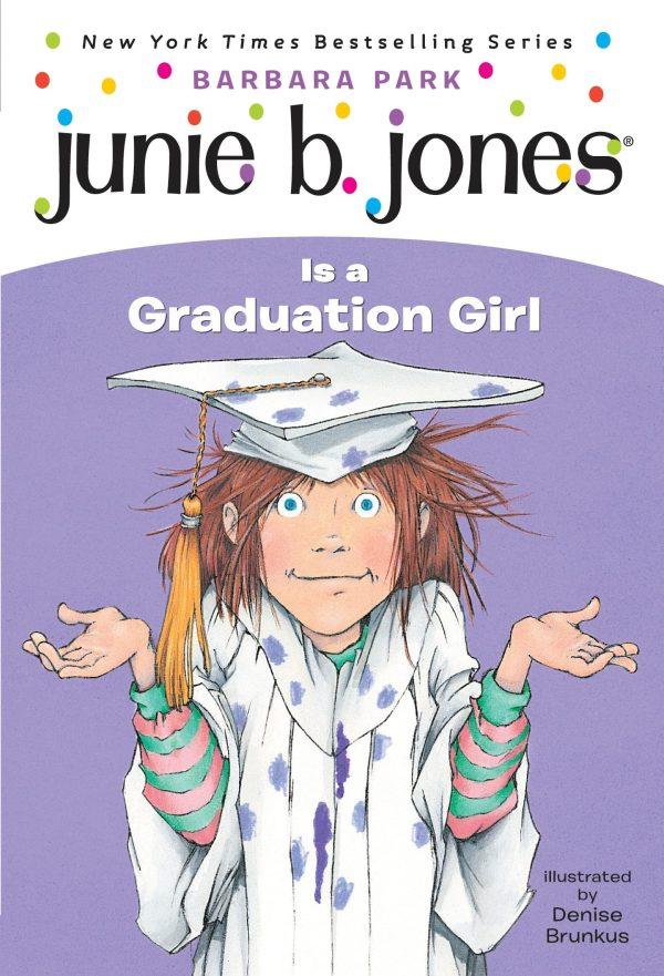JUNIE B JONES IS A GRADUATION GIRL