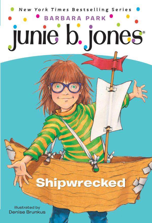 JUNIE B JONES SHIPWRECKED