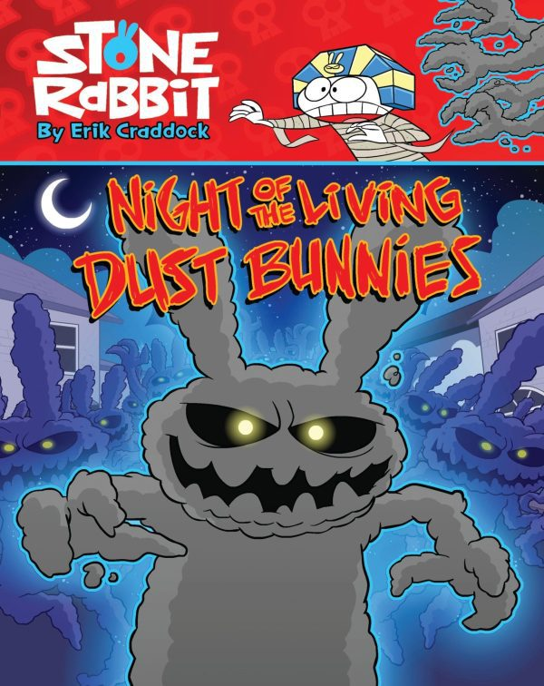 NIGHT OF THE LIVING DUST BUNNIES