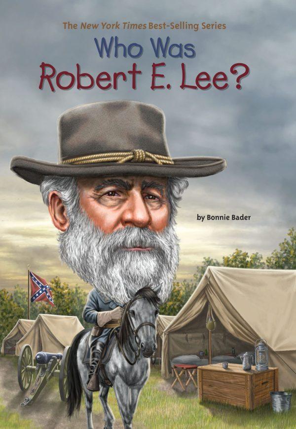 WHO WAS ROBERT E LEE