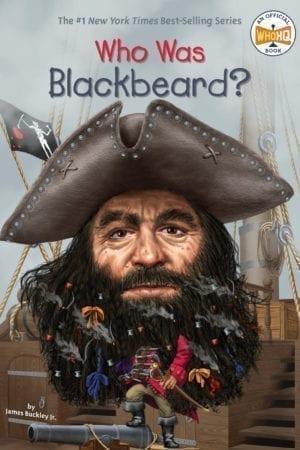 WHO WAS BLACKBEARD?