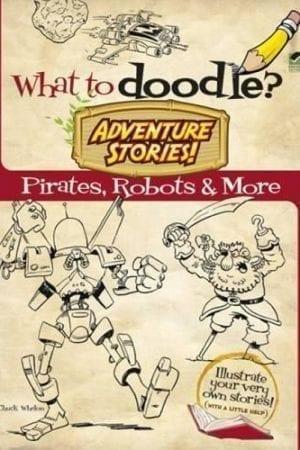 PIRATES, ROBOTS & MORE