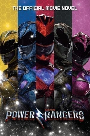 POWER RANGERS OFFICAL MOVIE NOVEL
