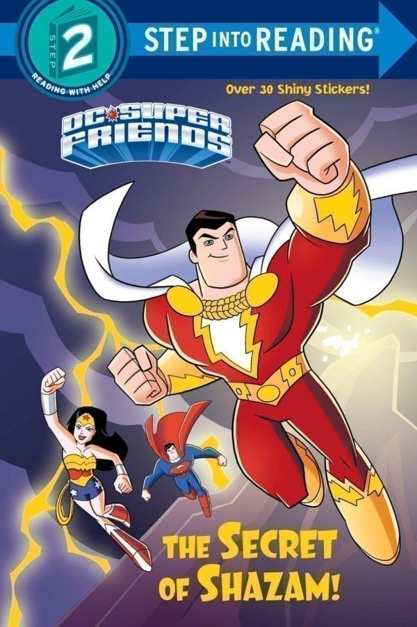 SECRET OF SHAZAM - DC SUPER FRIENDS