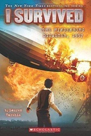 I SURVIVED THE HINDENBERG DISASTER, 1937