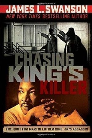 Chasing King's Killer: Hunt for MLK's Assassin