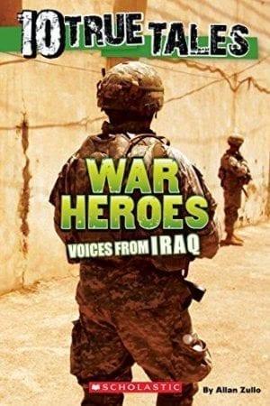 WAR HEROS VOICES FROM IRAQ