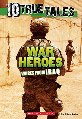 WAR HEROS VOICES FROM IRAQ