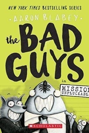 Bad Guys in Mission Unpluckable