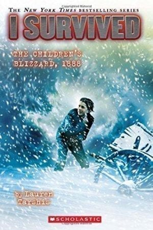 I SURVIVED THE CHILDRENS BLIZZARD 1888