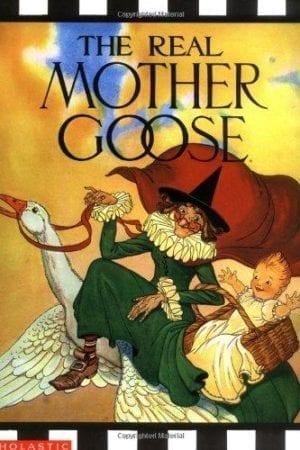 REAL MOTHER GOOSE NURSERY RHYMES