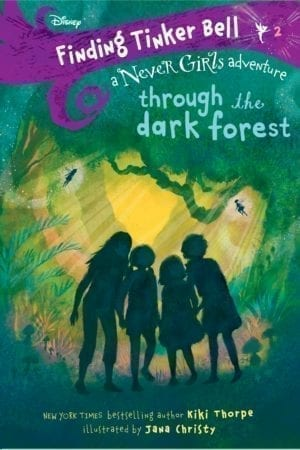 FINDING TINKER BELL: THROUGH THE DARK FOREST