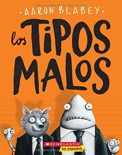 LOS TIPOS MALOS