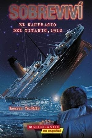 SOBREVIVI EL NAUFRAGIO DEL TITANIC / I SURVIVED THE SINKING OF THE TITANIC 1912