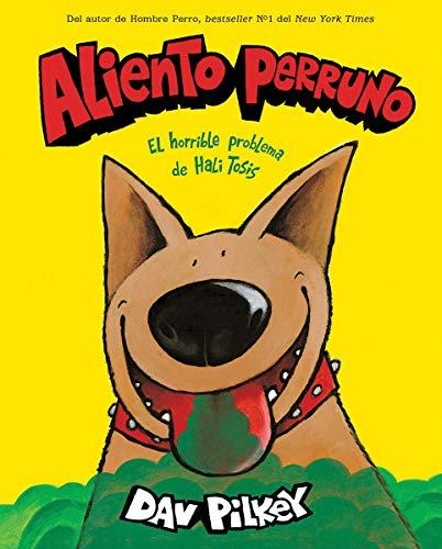 ALIENTO PERRUNO / DOG BREATH