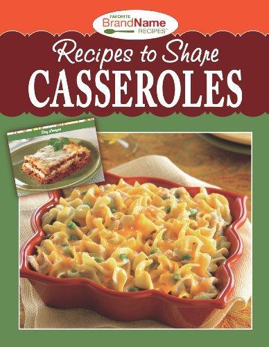 RECIPES TO SHARE CASSEROLES