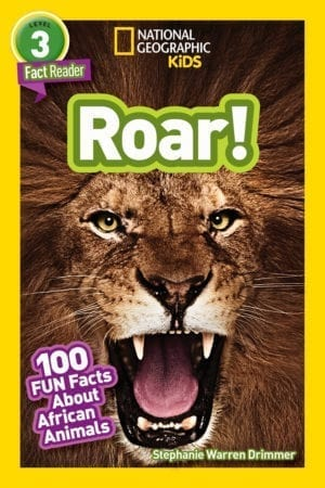 Roar! 100 Facts About African Animals