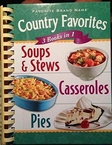 SOUPS & STEWS/CASSEROLES/ PIES