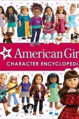 AMERICAN GIRL CHARACTER ENCYCLOPEDIA
