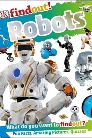 DK FIND OUT:  ROBOTS