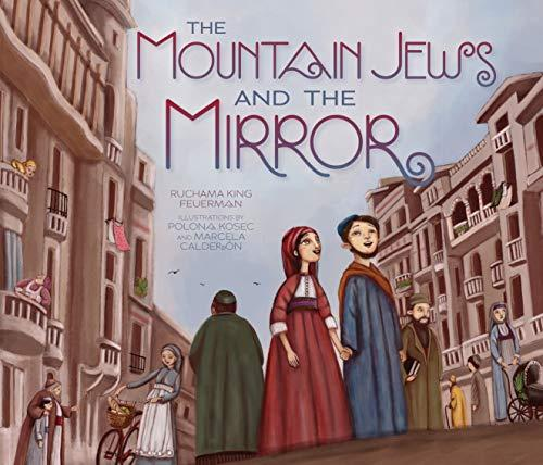 MOUNTAIN JEWS AND THE MIRROR