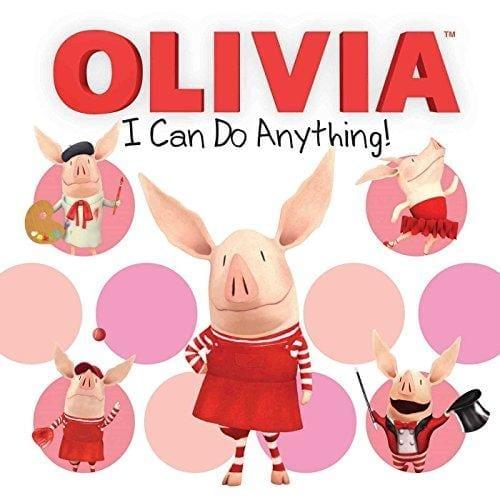 OLIVIA I CAN DO ANYTHING!