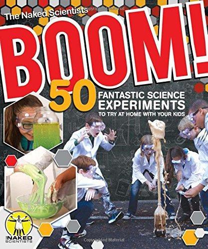 BOOM! 50 FANTASTIC SCIENCE EXPERIMENTS