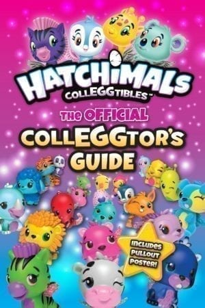 HATCHIMALS: OFFICIAL COLLEGGTOR'S GUIDE