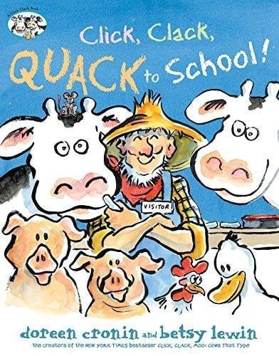 CLICK, CLACK, QUACK TO SCHOOL!