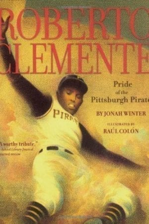 ROBERTO CLEMENTE: PRIDE OF THE PITTSBURG PIRATES