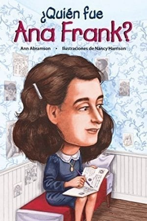 WHO WAS ANNE FRANK? (Spanish Edition)