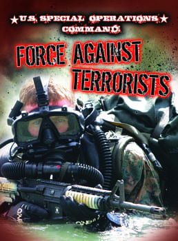 FORCE AGAINST TERRORISTS