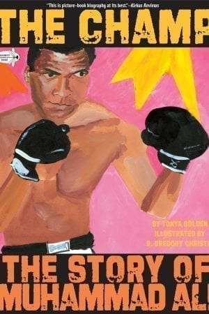 CHAMP: THE STORY OF MUHAMMAD ALI